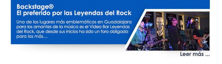 Backstage el preferido por Leyendas del Rock Video Bar